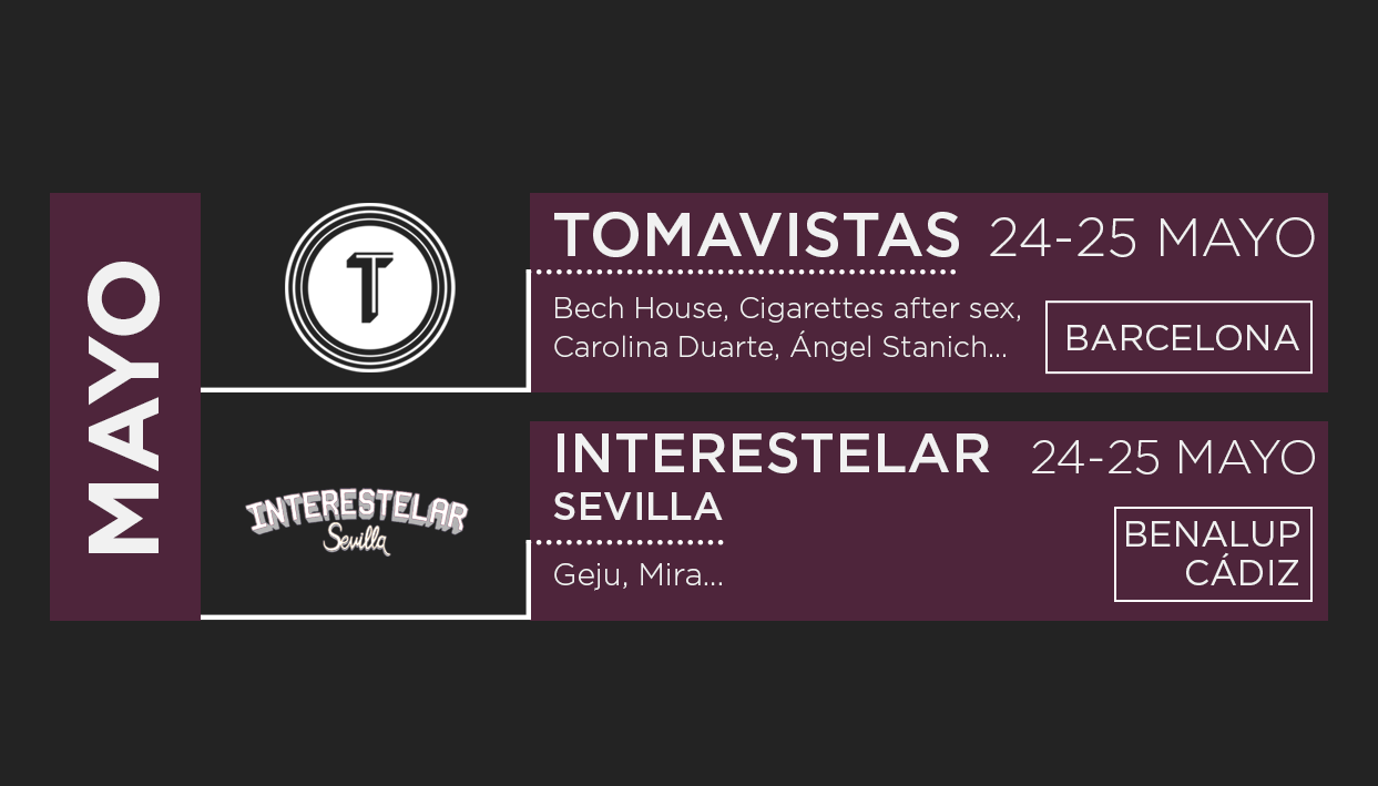 Calendario de los festivales: Tomavistas e Interestelar 2019
